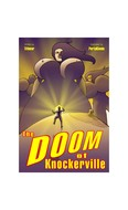 PortalComic The Doom of Knockerville