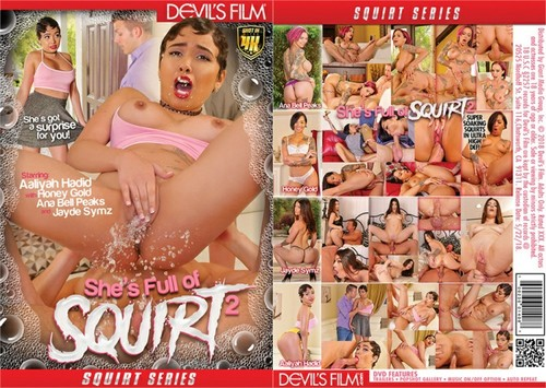 Shes Full Of Squirt 2