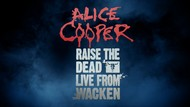 Alice Cooper - Raise The Dead – Live From Wacken (2014) [Blu-ray]