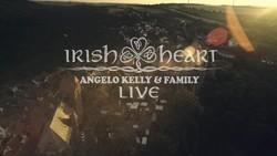 Angelo Kelly & Family - Irish Heart - Live (2018) [Blu-ray]
