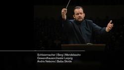 Gewandhausorchester Leipzig - Berg,Mendelssohn (2018) [Blu-ray]
