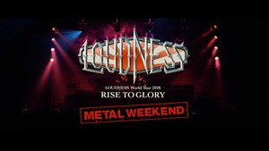 Loudness - World Tour 2018 Rise To Glory -  Metal Weekend (2019) [Blu-ray]